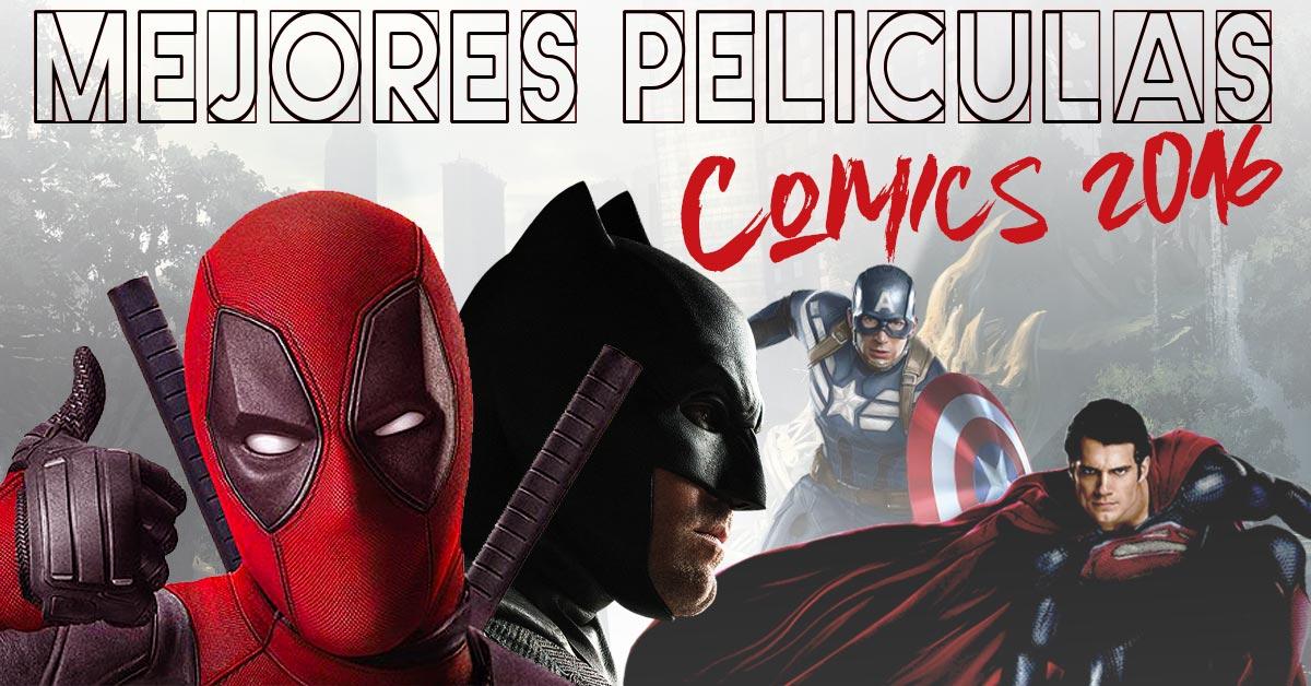 las-mejores-peliculas-comics-2016