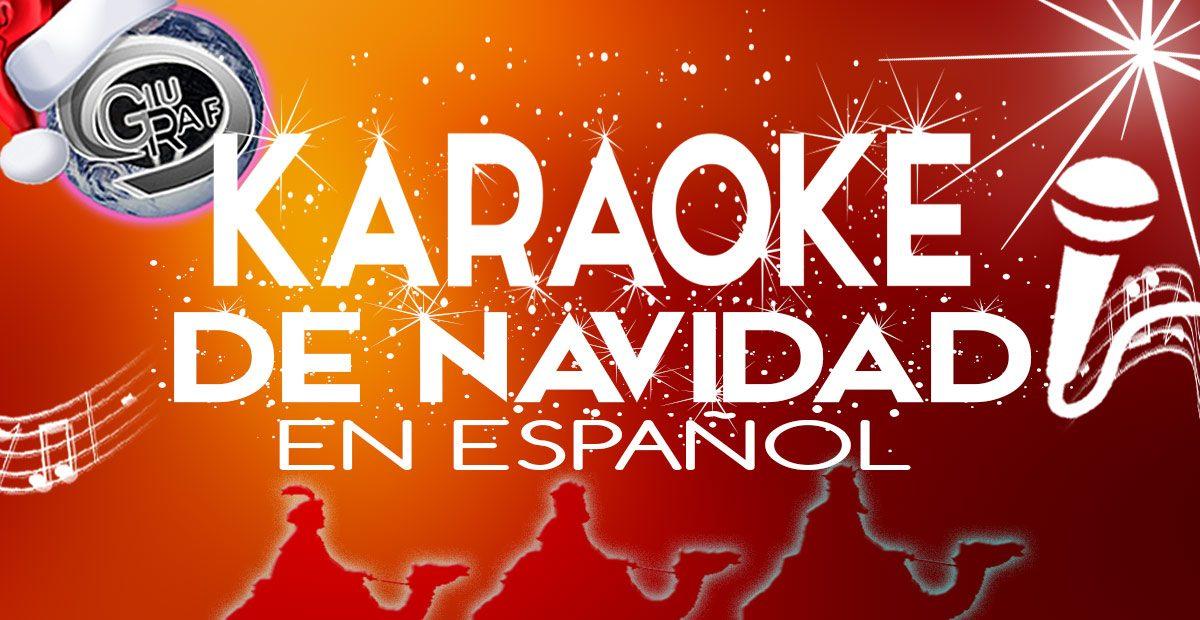 CANCIONES DE NAVIDAD PARA CANTAR KARAOKE Villancicos en español