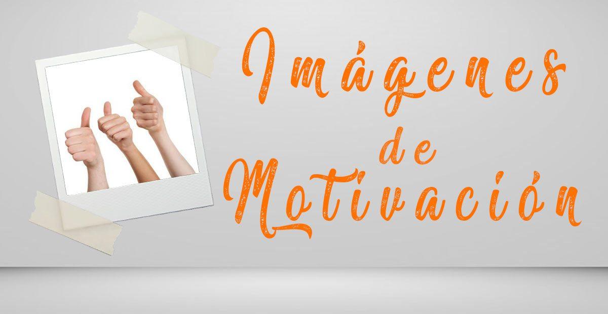 Frases de motivación con imágenes para compartir en Facebook