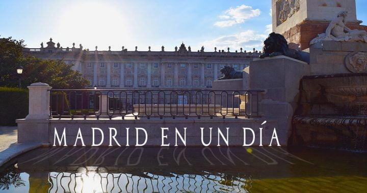 RECORRIDO – QUE VER EN MADRID EN UN DÍA