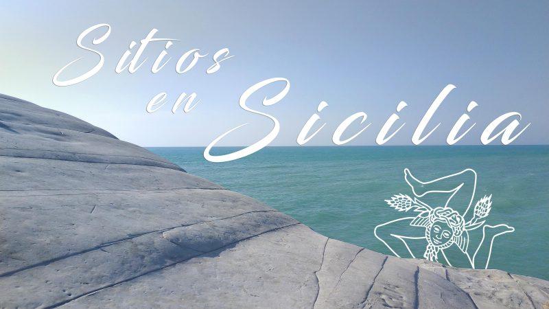 QUE VER EN SICILIA Sitios imperdibles para visitar y descubrir