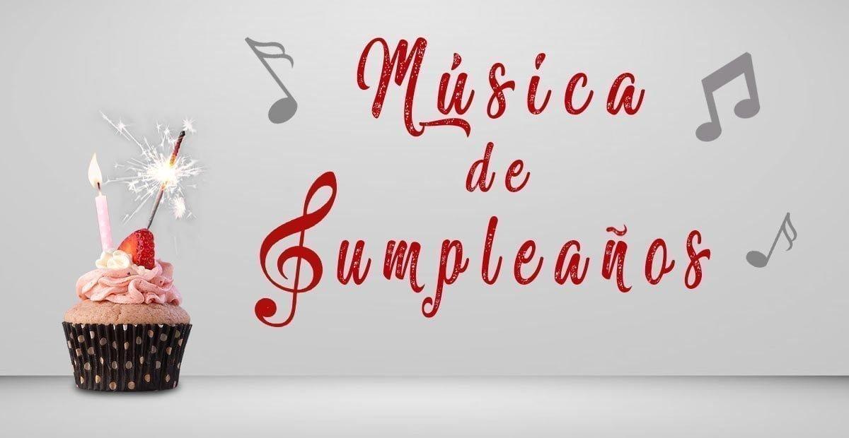 Descargar musica de feliz cumpleanos en espanol
