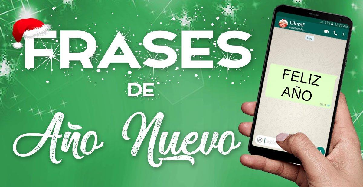 FRASES BONITAS PARA FELICITAR EL AÑO NUEVO Mensajes Whatsapp