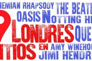 EN LONDRES: Sitios y Localizaciones de Películas y Personas Famosas