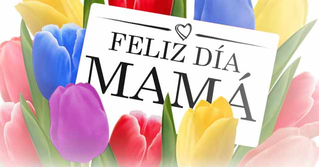 Frases bonitas para Felicitar el Día de la Madre - Mensajes y Felicitaciones