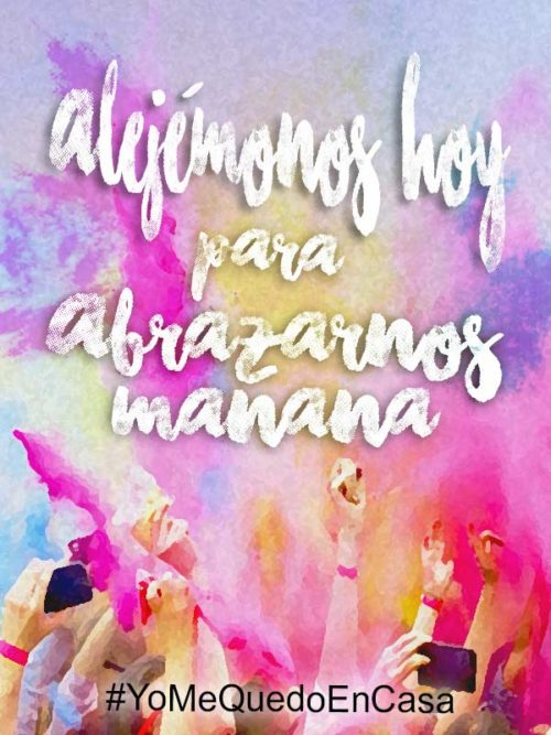 alejémonos hoy para abrazarnos mañana, frase positiva #Yomequedoencasa