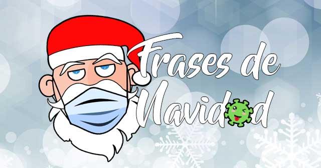 FRASES y Felicitaciones de Navidad 2020 con el COVID (Cuarentena)
