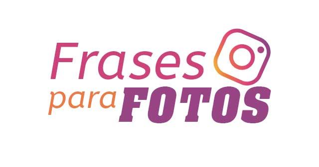 FRASES BONITAS PARA PONER EN LAS FOTOS DE INSTAGRAM